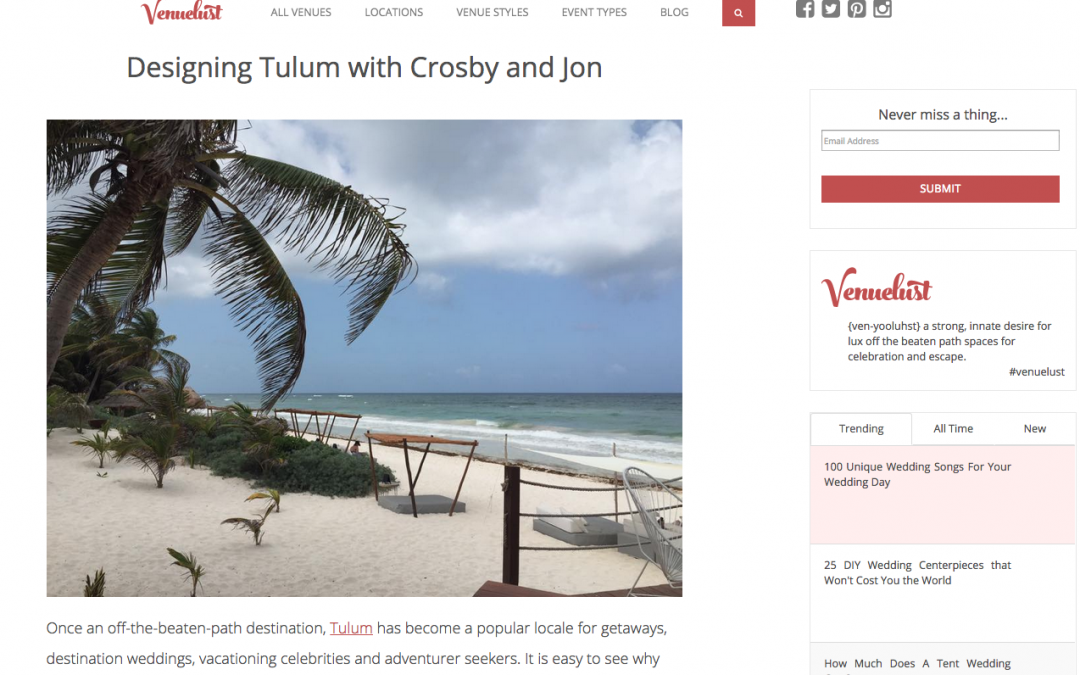 Featured on Venue Lust: Designing in Tulum